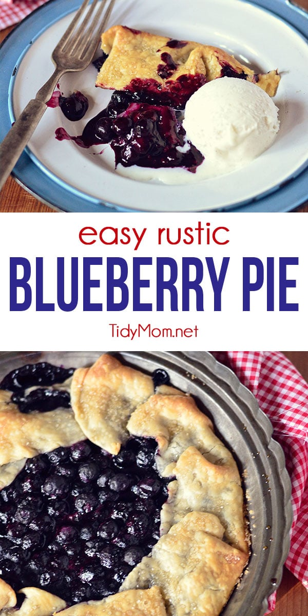"This sweet and juicy Rustic Blueberry pie recipe gives a whole new meaning to ""simple as pie"". No pie crust skills necessary. The pastry crust is folded up around the fruit filling. Best served warm with a scoop of vanilla ice cream! Print the full recipe at TidyMom.net #pie #blueberry"