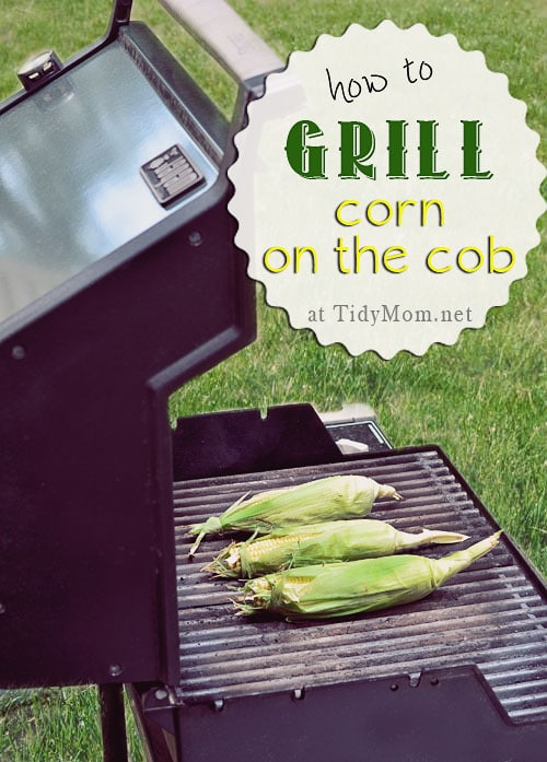 How to Grill Corn on the Cob at TidyMom.net