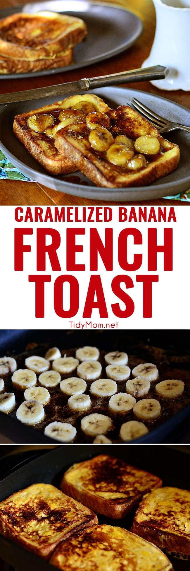 Caramel banana french toast for Gourmet meals to make at home