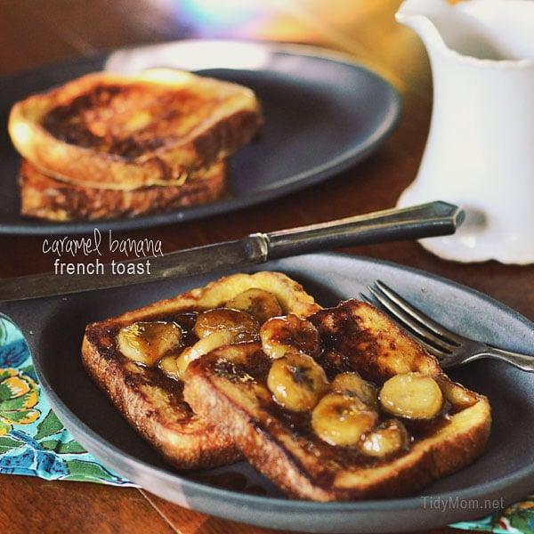 Caramel Banana French Toast