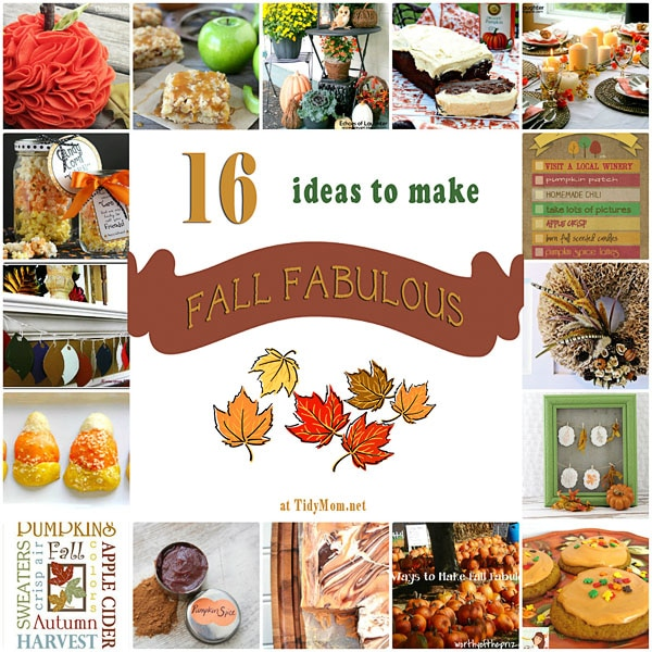 16 Ideas to Make Fall Fabulous