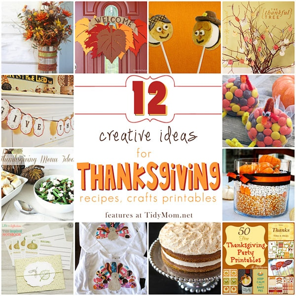 12 Creative Ideas For Thanksgiving At Tidymom