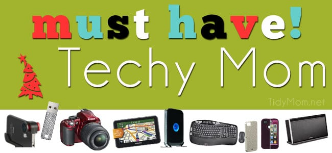 Must Have Techy Mom Gift Guide at TidyMom.net