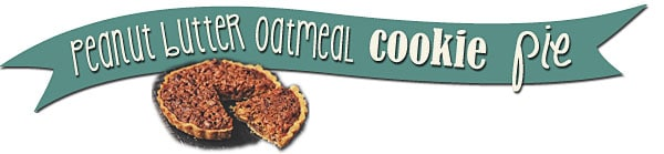 Peanut Butter Oatmeal Cookie Pie recipe at TidyMom.net