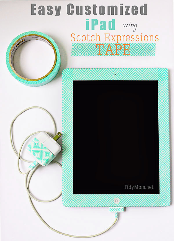 Easy Customized iPad using Scotch Expression Tape at TidyMom.net