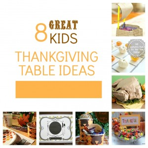 Kids Thanksgiving Table Ideas and activities