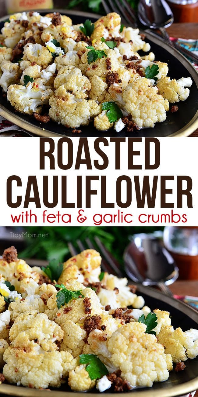 The BEST Roasted Cauliflower recipe with Italian dressing, feta cheese and browned butter crouton crumbs. Watch video + Print the full recipe at TidyMom.net #cauliflower #roastedvegetables #sidedish #recipevideo #video