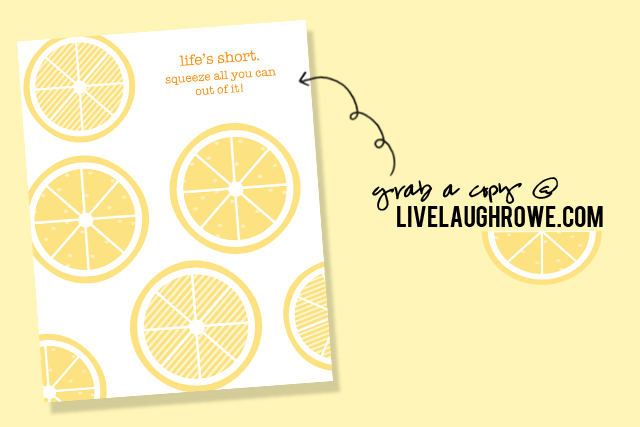 Lemon Printable from   Live Laugh Rowe