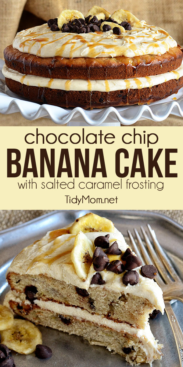 Chocolate Chip Banana Layer Cake with Salted Caramel Frosting. A moist dense banana cake with chocolate chips goes over the top when layered with salted caramel buttercream for a cake any banana bread lover will go wild over!Print recipe at TidyMom.net