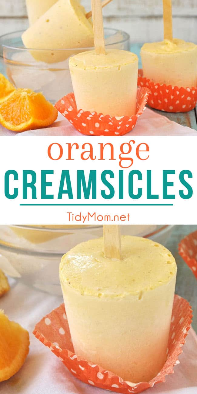 This homemade Orange Creamsicle frozen treat is fun to make and dripping with orange and vanilla, a refreshing classic summer flavor combination. recipe at TidyMom.net #popsicles #homemade #frozentreat #creamsicle #orange