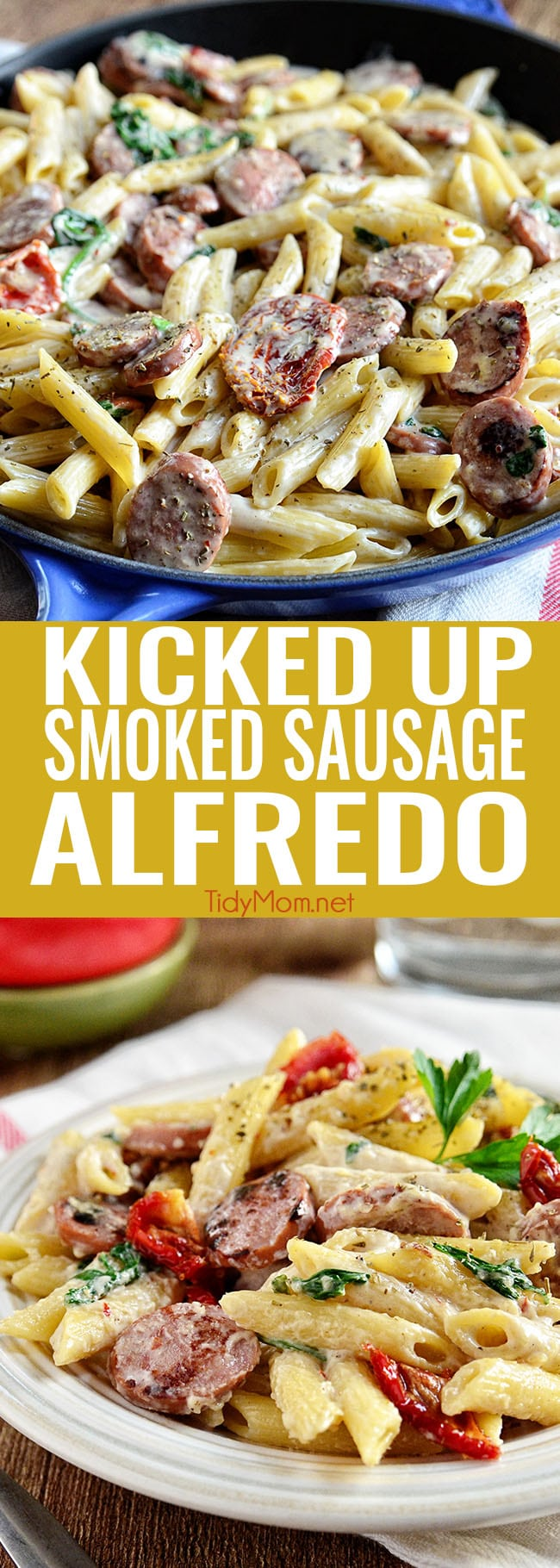 Savory smoked turkey sausage combined with sun-dried tomatoes, garlic, spinach, and Parmesan cheese make this a sensational 15-minute Smoked Sausage Alfredo recipe the whole family will love. Printable recipe + VIDEO at TidyMom.net #recipe #easydinner #pasta