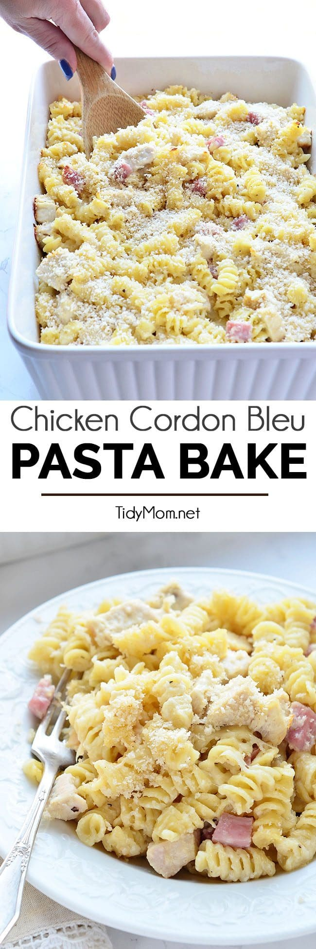 Creamy pasta, melty swiss cheese, chicken, ham all under a a crunchy topping makes this easy Chicken Cordon Bleu Pasta Bake a family favorite. Grab the recipe at TidyMom.net
