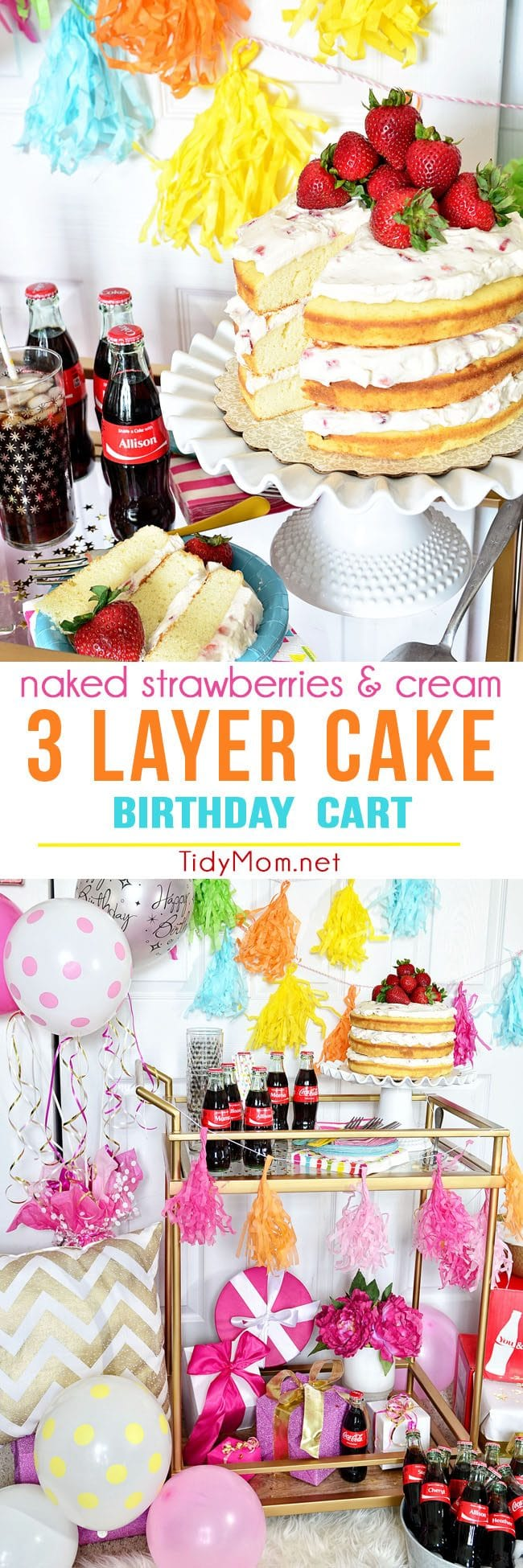 Fun Birthday Cart with a Naked Strawberries and Cream Cake! 3 delicious layers of homemade pound cake, with fresh strawberries and a dreamy vanilla whipped cream cream cheese frosting recipe and party details at TidyMom.net