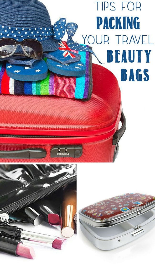 Tips for Packing Your Travel Beauty Bags - Keep your make-up and jewelry safe