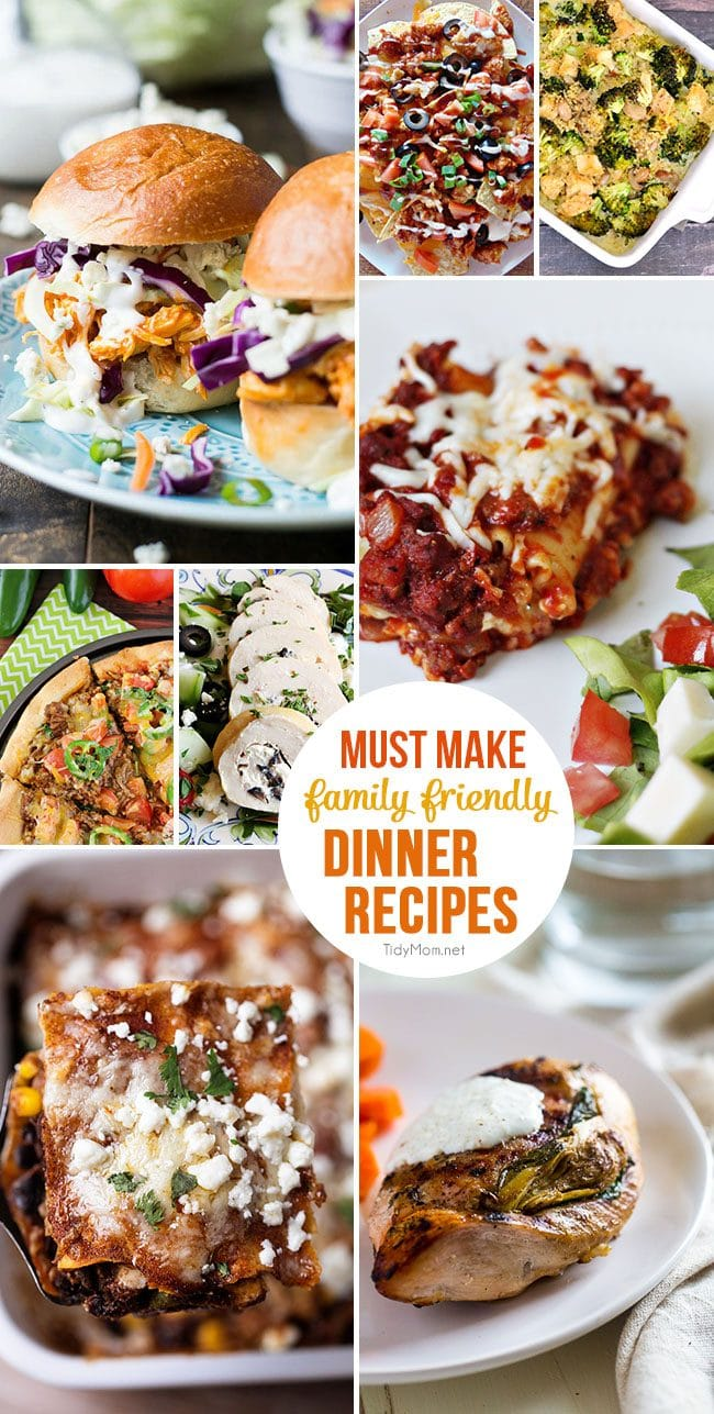 Take the stress out of WEEKLY MEAL PLANNONG. Here are 55+ Must Make Family Friendly Dinner Recipes at TidyMom.net