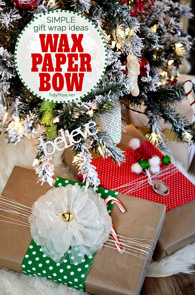 a Wax Paper Bow on holiday gifts