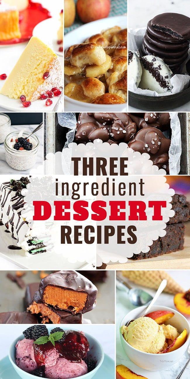 Three Ingredient (or less) Dessert Recipes
