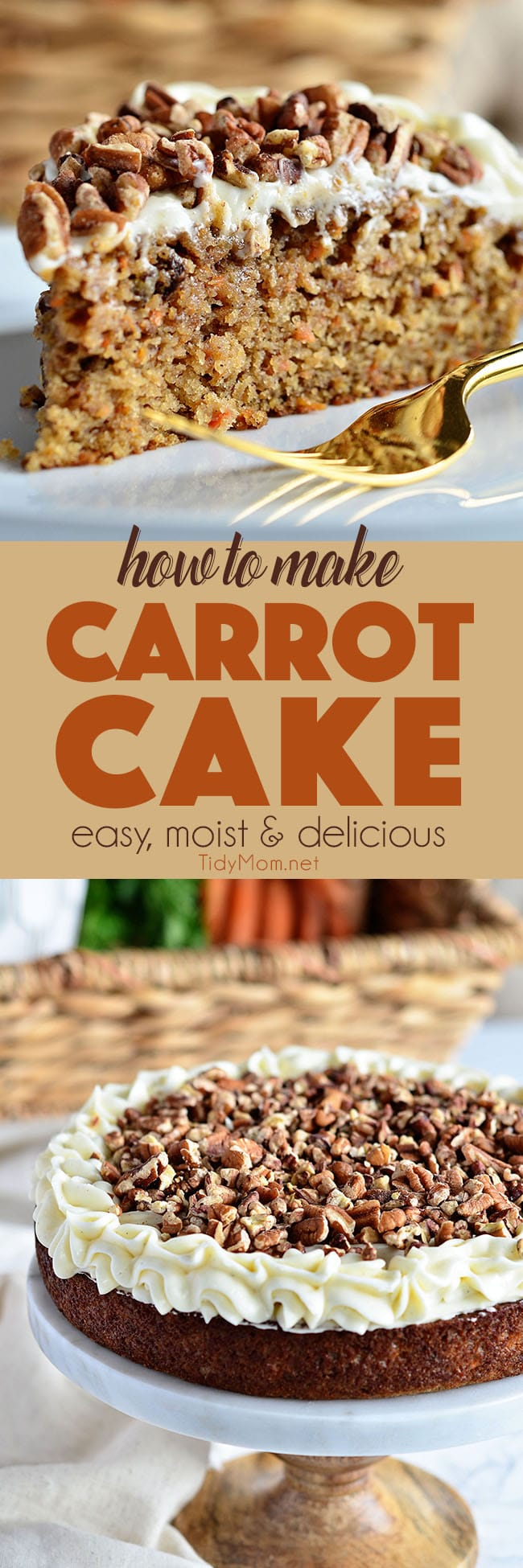 Get all the TIPS on how to make THE BEST HOMEMADE CARROT CAKE. An incredibly moist carrot cake recipe with an ultra-creamy cream cheese frosting. Carrot Cake Recipe + video at TidyMom.net #carrotcake #easter #spring #cakerecipe #dessert #video #recipevideo