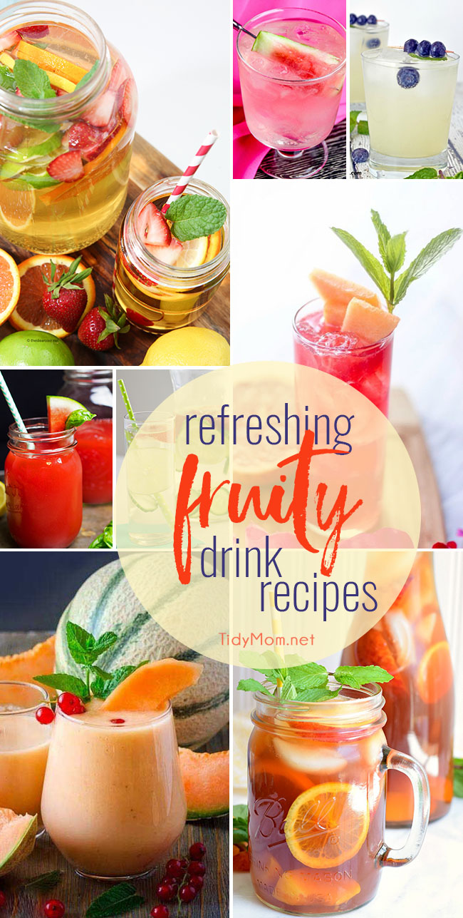 Refreshing Fruity drink recipes perfect for keeping for summer entertaining. Cocktails and mocktails, all are refreshing and perfect to help keep you cool. visit TidyMom.net for drink recipes