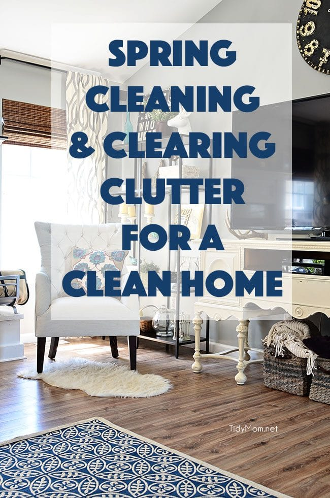 The Secret to a Clean Home starts with a good spring cleaning and clearing the clutter in your home.  The more organized your home is, the easier it will be to keep clean. Learn more at TidyMom.net