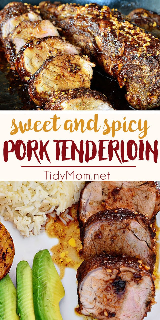 Your taste buds will be tantalized with each bite of this Sweet and Spicy Glazed Pork Tenderloin.  Juicy and flavorful, it's a little sweet and a little spicy and it's a breeze to whip up.  This pork tenderloin is ready for the table in 30 minutes.  Get the full recipe at TidyMom.net #pork #dinner #dinnerrecipe