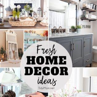 Fresh Home Decor Ideas at TidyMom.net