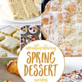 Mouthwatering Spring Dessert Recipes. You will want to make them all!! get all the dessert recipes at TidyMom.net