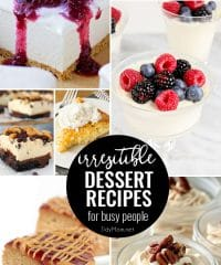 Irresistible Dessert Recipes For Busy People. From cheesecake to panna cotta, dessert doesn't have to be complicated to be delicious! Get these easy dessert recipes at TidyMom.net