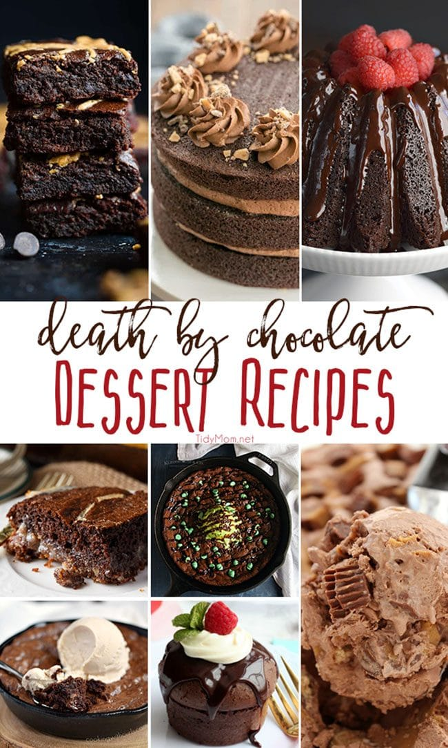 Death by chocolate dessert recipes you must make! Each one is a show-stopper perfect for any occasion! Get all the recipes and details at TidyMom.net