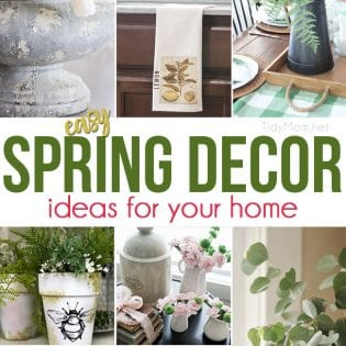 This time of year many of us are looking for a quick fix to brighten up our home. You can easily bring a little touch of spring into your home and freshen up your space with these Easy Spring Decor Ideas For Your Home! visit TidyMom.net
