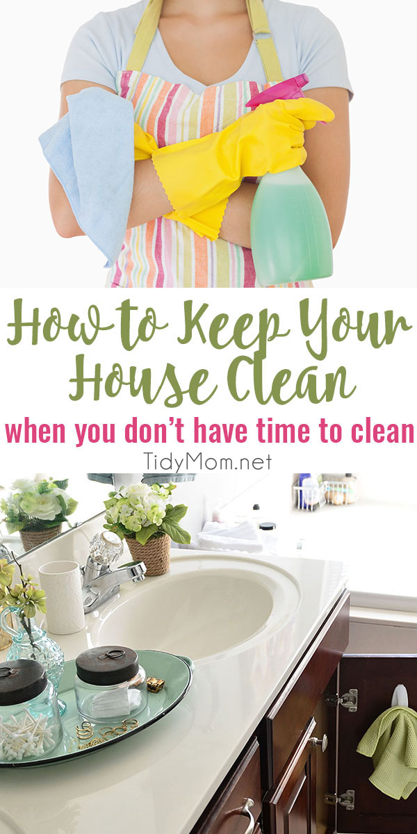 Learn how to keep your house clean, no matter how hectic your life gets. When you're juggling work, family, carpool, meals, and laundry, keeping the house spotless may not even make it onto the to-do list. I hope you find these quick cleaning tips helpful to keep your house clean even when you don't have time to clean at TidyMom.net