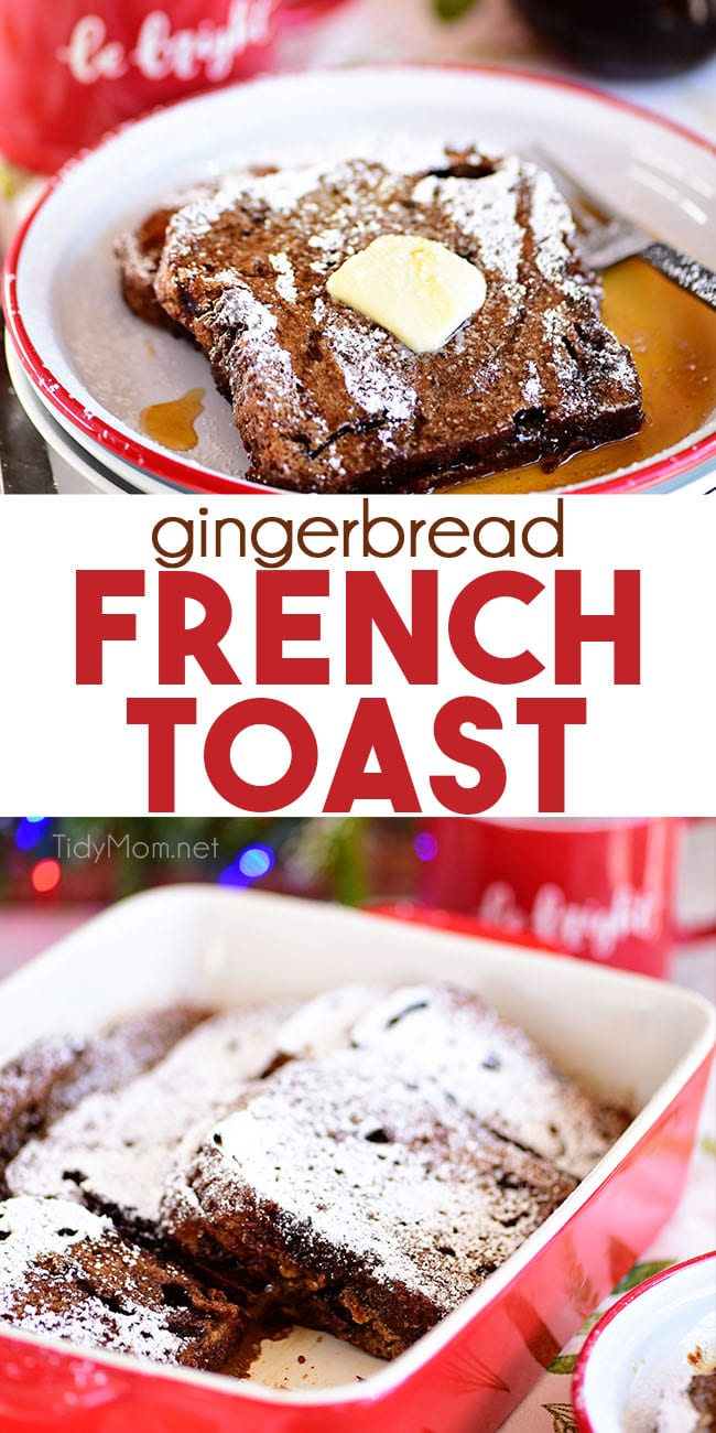Gingerbread French Toast Bake has all the flavors of the classic gingerbread cookie. Assemble the night before and bake in the morning for a warm and delicious quintessential Christmas breakfast. Print the full recipe at TidyMom.net #gingerbread #frenchtoast #christmas #breakfast