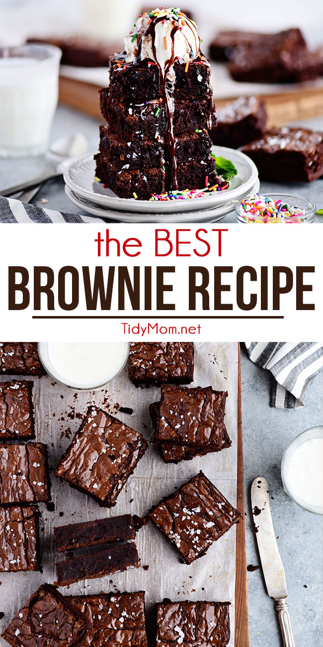 Your search for the BEST Brownie recipe is over! These homemade brownies are decadently rich, chocolatey and fudgy with the perfect crackly top. You'll never reach for the box mix again. Get all the tips and print the recipe at TidyMom.net #brownies #bestbrownies #chocolate #brownierecipe