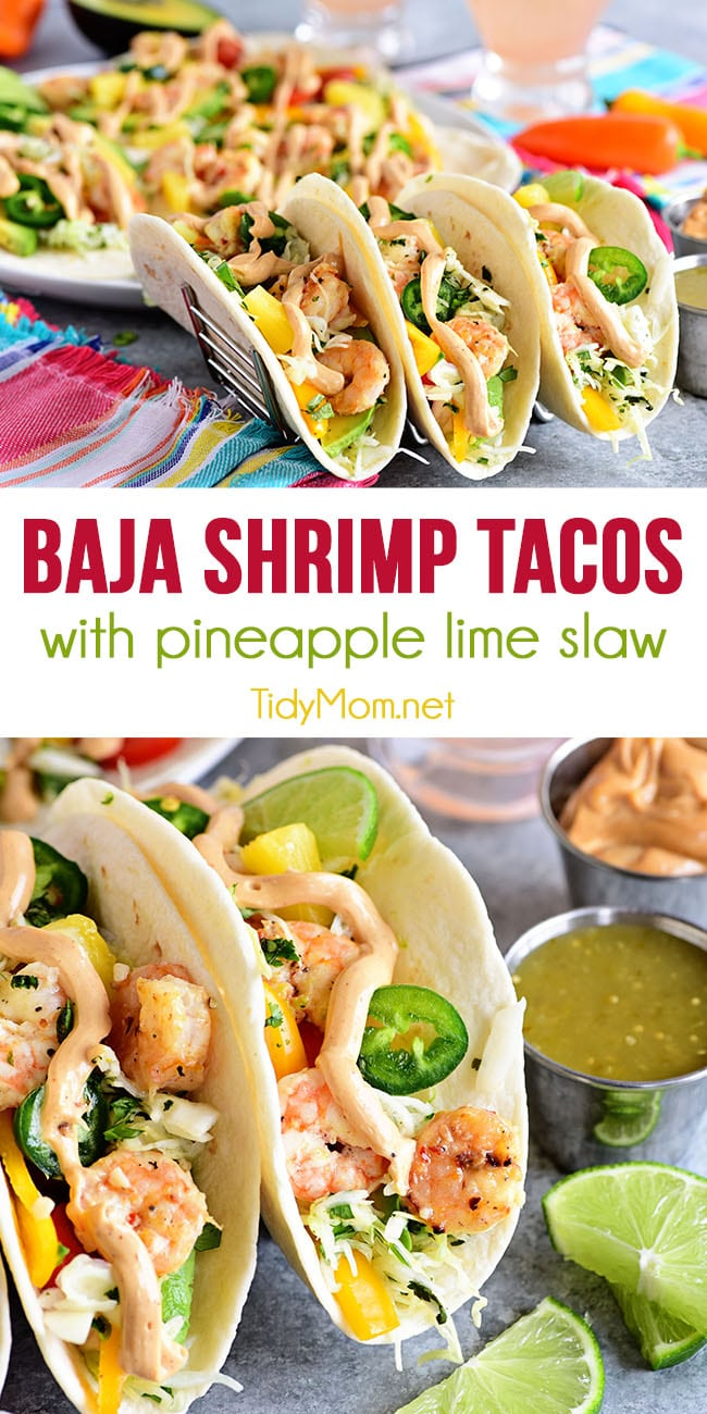 Pineapple lime slaw adds a nice tangy crunch to these Baja Shrimp Tacos. Loaded with garlic roasted shrimp, avocado, sweet peppers, tomatoes and spicy chipotle mayo making these the BEST shrimp tacos. Perfect for a quick meal any night of the week. Print full recipe at TidyMom.net #tacos #shrimp #tacotuesday