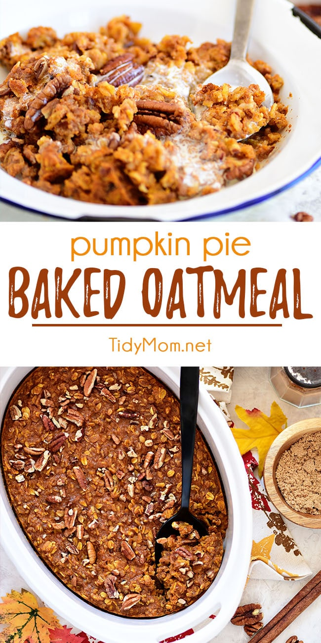 This Baked Pumpkin Oatmeal has all the warm flavors of pumpkin pie in a quick and easy breakfast idea. Transform ordinary oatmeal into something special on cold mornings. Breakfast doesn't get much easier or more delicious. Print the full recipe at TidyMom.net #oatmeal #oatmealrecipes #bakedoatmeal #pumpkin #pumpkinspice #pumpkinpies #breakfast