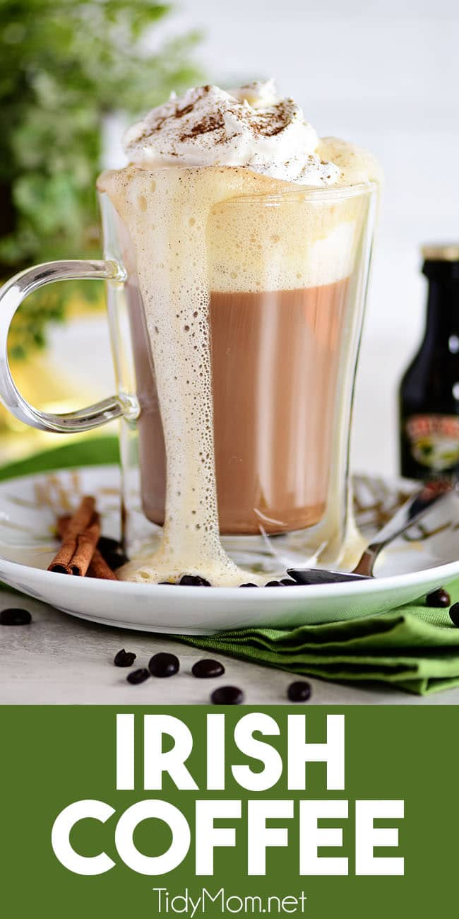 Leprechauns will be beating down your door for this creamy Bailey's Irish Coffee. The good news is making Irish coffee at home is super simple. The classic coffee drink made with coffee or espresso and Bailey's Irish Cream to give you the perfect little zip! PRINT RECIPE at TidyMom.net #cocktail #irishcoffee #irishcream