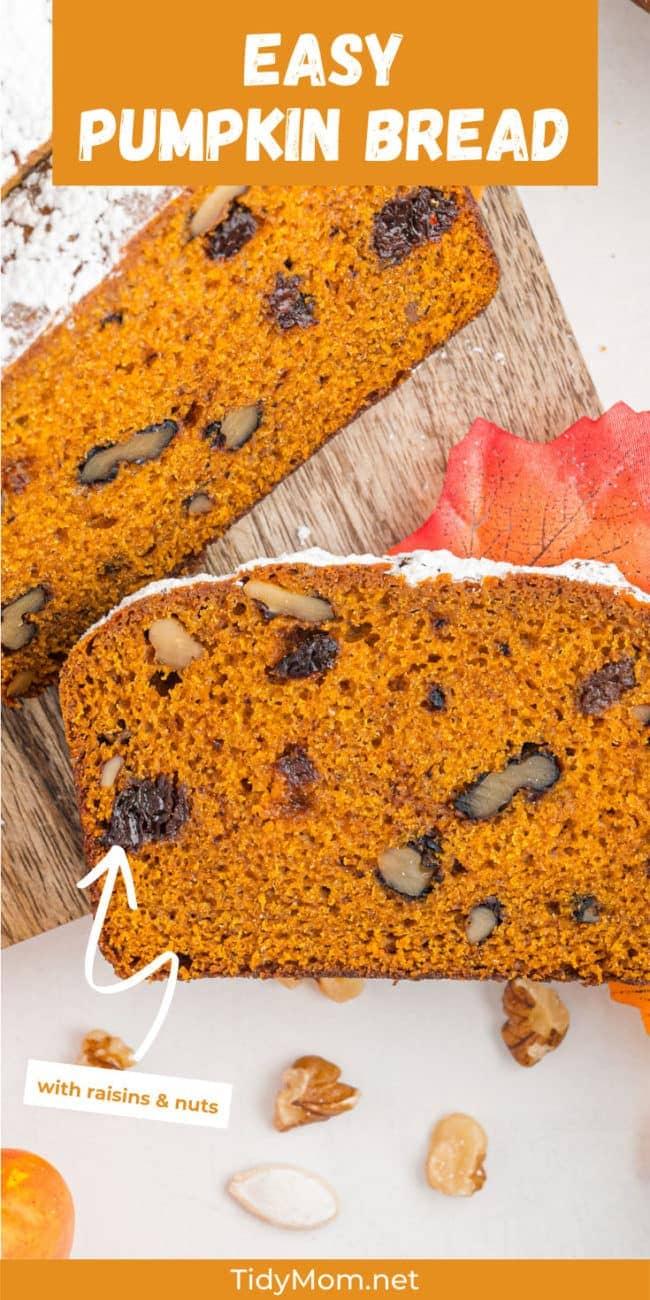 pumpkin bread sliced on a serving board